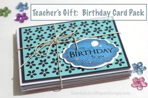 Teachers Gift Handmade Birthday Cards